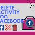 Facebook Clear Activity Log