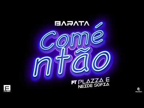 Dj Barata Feat. Neide Sofia x Jay Oliver - Comé Ntão (Áudio Official) 2018 ( DOWNLOAD )
