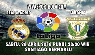 Prediksi Bola Real Madrid vs Leganes 28 April 2018