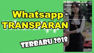 Download Aplikasi Whatsapp Transparan Versi Terbaru