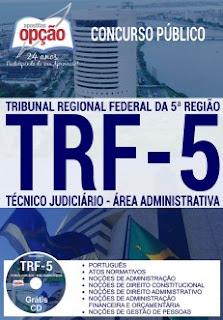 apostila concurso TRF5 2017: Tribunal Regional Federal da 5ª Região - Técnico Judiciário