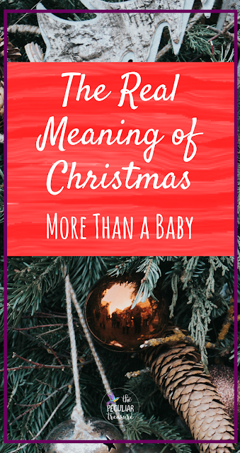 The real meaning of Christmas is about far more than a baby in a manger. Jesus is more than that, and so is Christmas! #Faith #Christmas #Christianity