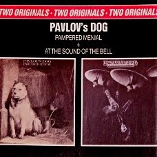 'Pampered Menial' + 'At The Sound From The Bell' - Pavlov´s Dog: