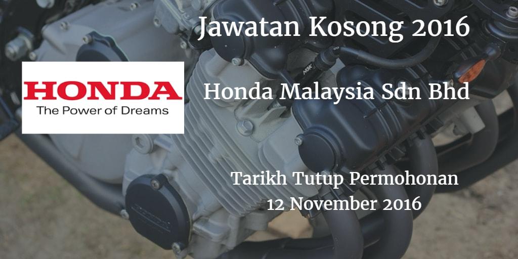 Jawatan Kosong Honda Malaysia Sdn Bhd 12 November 2016
