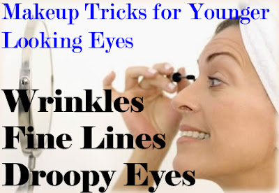 Makeup Tricks For Younger Looking Eyes When Dealing With Wrinkles