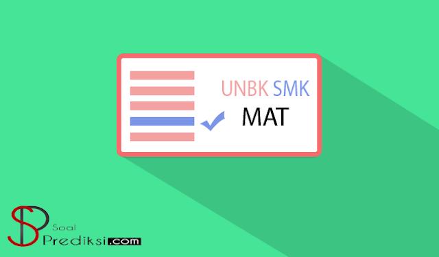 Latihan Soal dan Pembahasan UN/UNBK Matematika SMK 2019