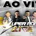 CD (AO VIVO) SUPER POP LIVE NO LA CANGALHA DE PAPEL - DJ TOM MIX (28/04/2018)