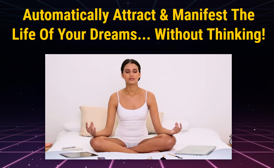 (ID:14399) Dream Machine, Automatically Attract & Manifest The Life Of Your Dreams