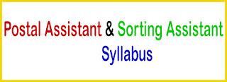 Postal Assistant & Sorting Assistant Syllabus