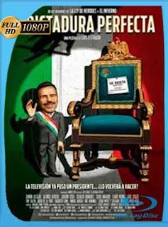 La dictadura perfecta  2014 HD [1080p] Latino [Mega] dizonHD