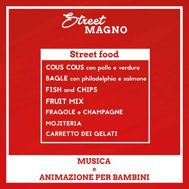 Street MAGNO, street food, musica e drink 9 luglio Legnano 2016 2