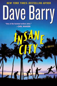 Insane City Dave Barry