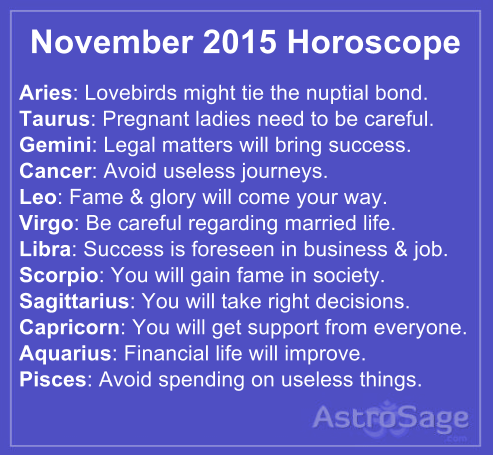 November horoscope 2015 has come to tell you everything about future.