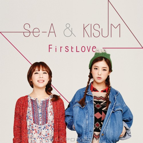 Se-A, Kisum – First Love – Single