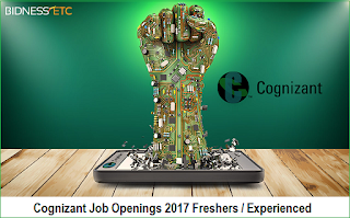 Cognizant Job Openings 2017 Freshers / Experieced