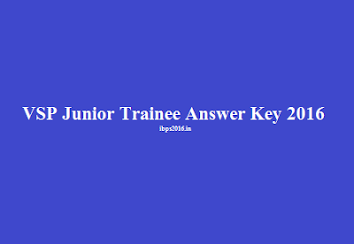 VSP Junior Trainee Answer Key 2016