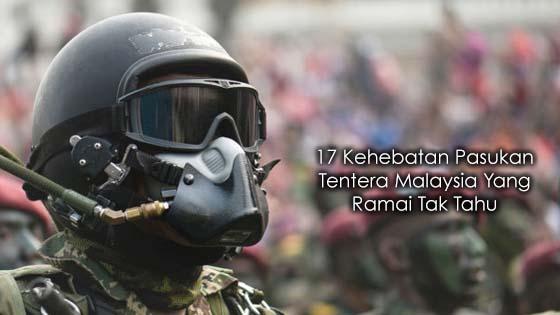 17 Kehebatan Pasukan Tentera Malaysia Yang Dirahsiakan