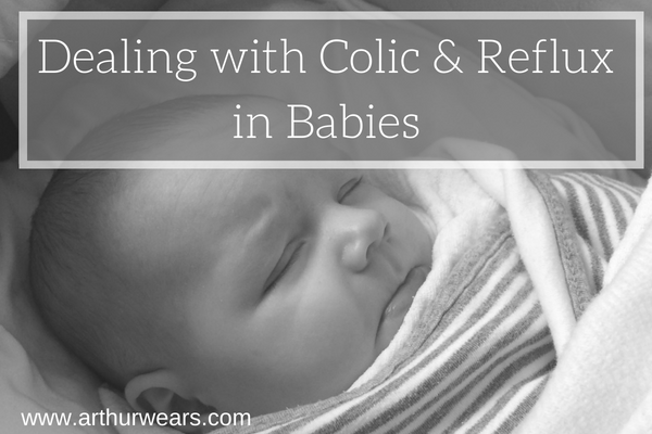 Dealing with colic and reflux in babies