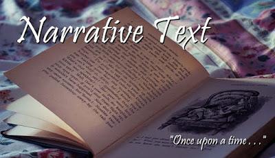 Narratve atau istilah Bahasa Indonesianya adalah narasi Materi Narrative Text: Contoh dan Latihan Soal