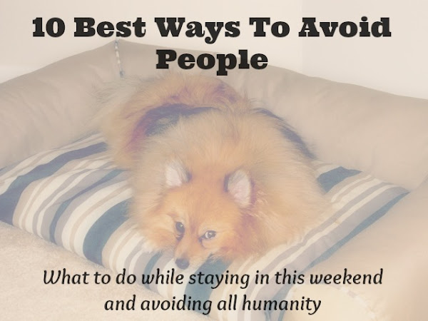 10 Best // Ways to Avoid People