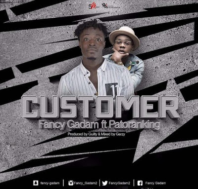 Fancy Gadam ft Patoranking – Customer