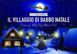 Il Villaggio di Babbo Natale 3-4 dicembre Vaprio d'Adda (MI) 2016