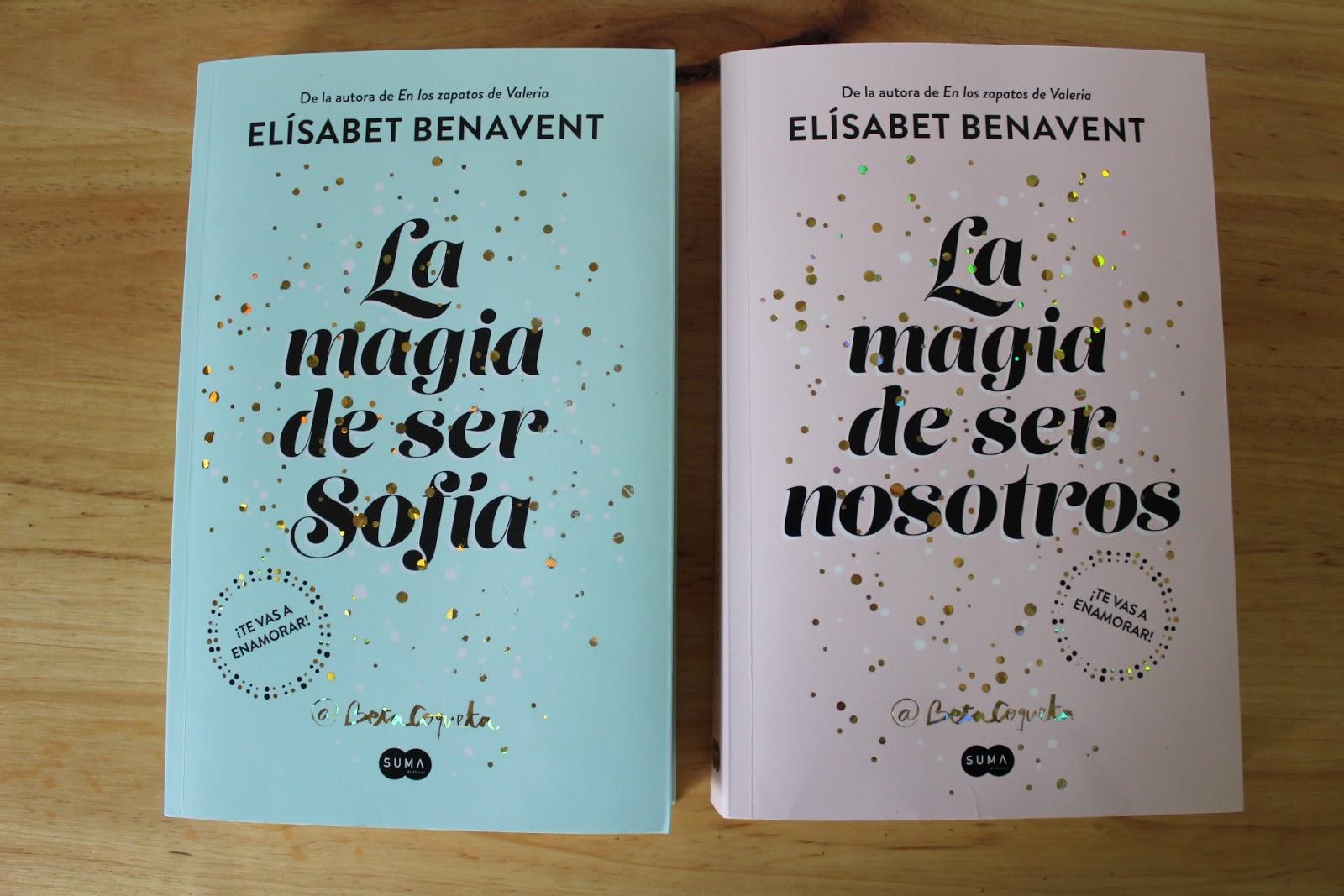 """""""La magia de ser Sofía"""" y """"La magia de ser nosotros"""" (Beta Coquta);  Editorial Suma de Letras: ¡Sí! Ha sido la primera colección que he leído de  Beta Coqueta ..."""