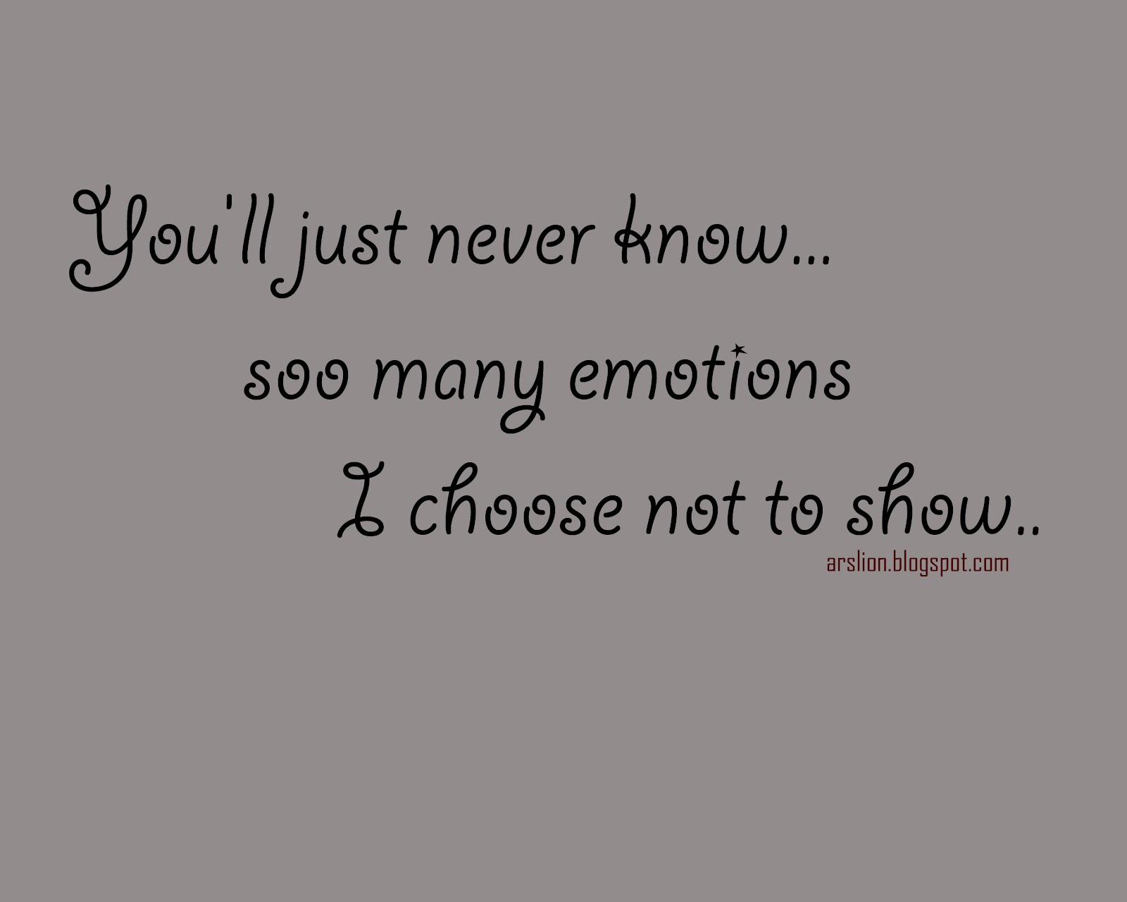 Quotes About Not Showing Emotions. QuotesGram