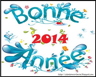 Citation Bonne année 2014 - Citation sur la vie