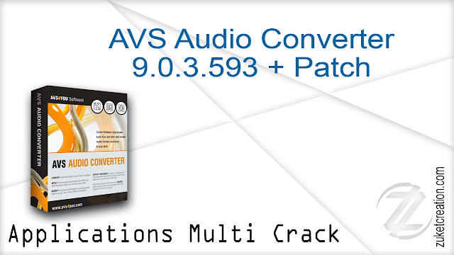 AVS Audio Converter 9.0.3.593 + Patch   |  50,5 MB