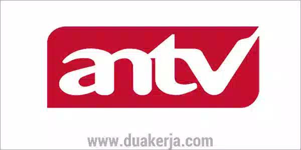 Lowongan Kerja ANTV Tahun 2019