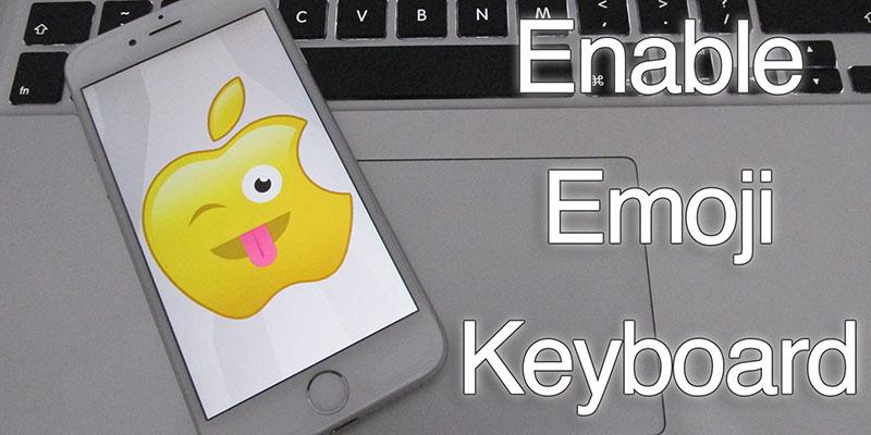 enable emoji keyboard on iphone