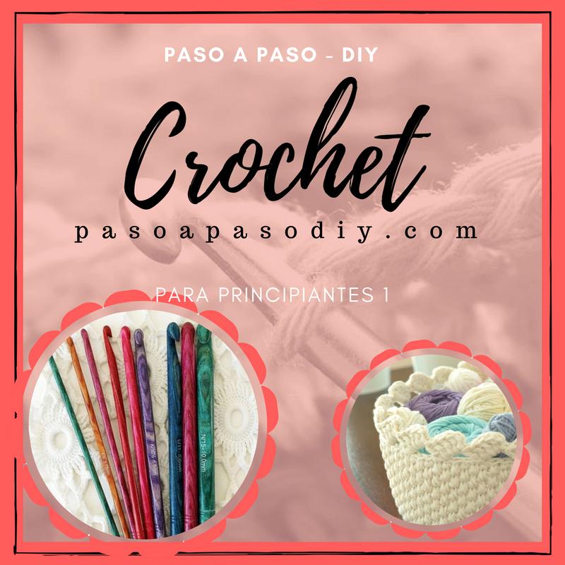 Crochet para principiantes - Parte 1 | Paso a Paso
