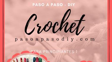 Crochet para principiantes - Parte 1