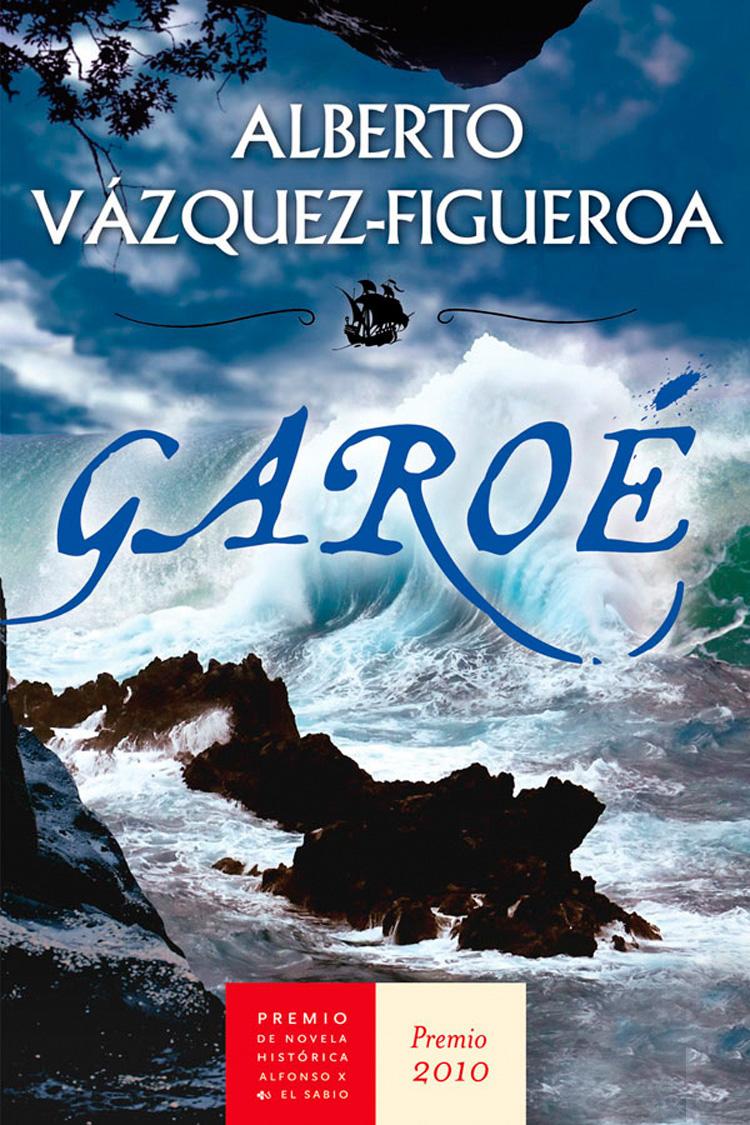 Garoé – Alberto Vázquez-Figueroa [Multiformato]