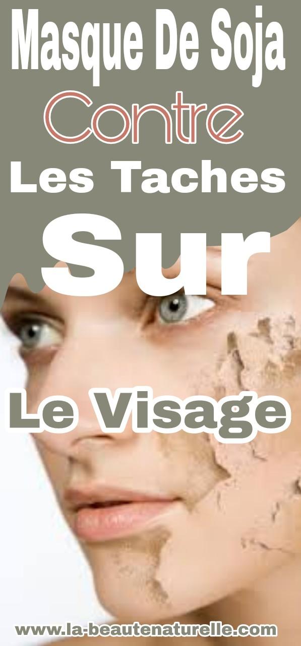 Masque de soja contre les taches sur le visage