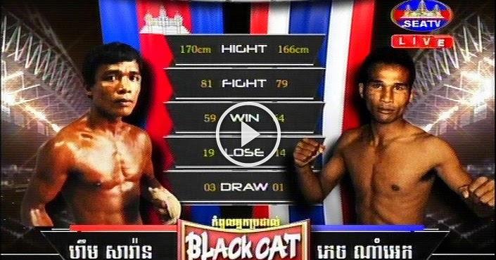 Chantrea Cambodia  city pictures gallery : Kun Khmer, Him Saran Vs Petch Nam Ek Thai , SEATV Boxing 24 July 2016 ...