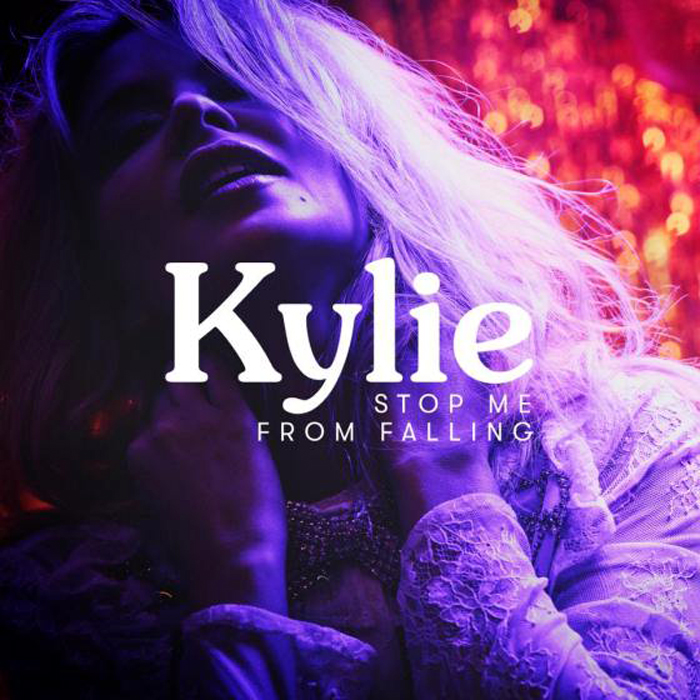 Kylie Minogue. Stop Me From Falling
