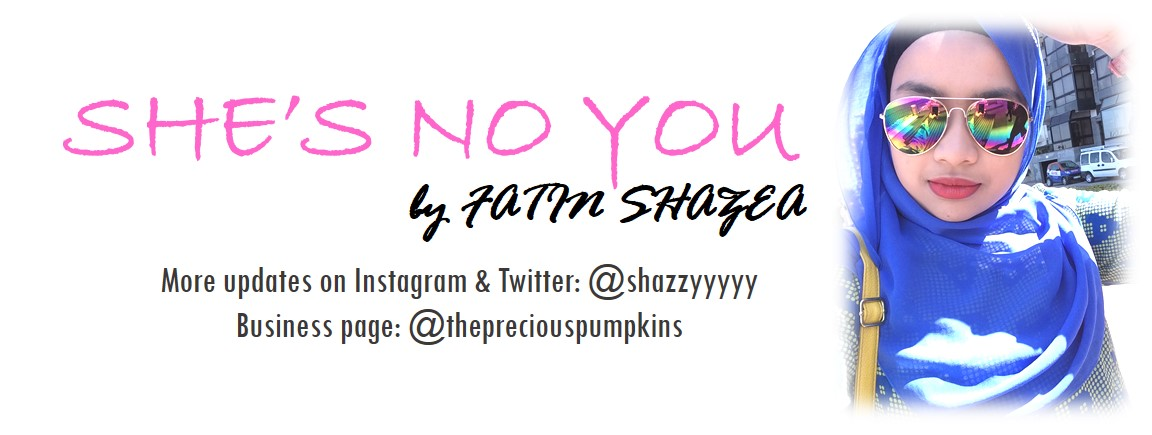 She's no you - Fatin Shazea