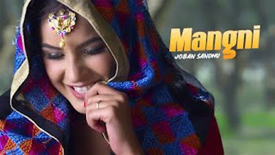 Mangni Romantic Song Lyrics - Joban Sandhu | Punjabi Songs 2017
