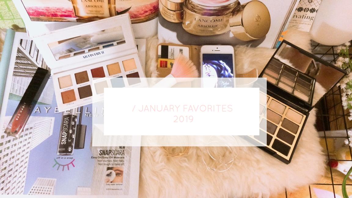 ♡ January Favorites 2019 ♡