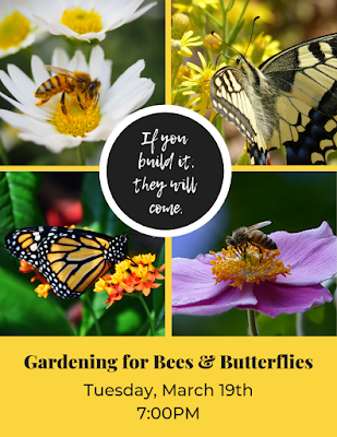 Gardening for Bees & Butterflies, March 19, 2019