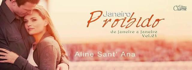 [Lançamento] De Janeiro a Janeiro Vol. 01 - Aline Sant'ana