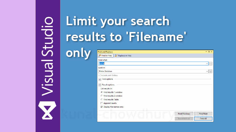 Visual Studio Productivity Tips: Limit search results to filename only
