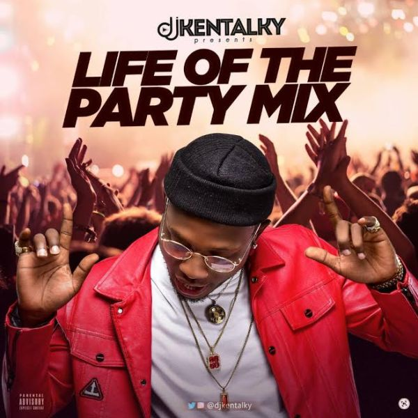 Mixtape: DJ Kentalky – Life Of The Party Mix