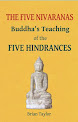 Buddha's Teaching of the FIVE HINDRANCES