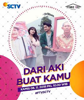 nama dan profil biografi biodata pemain FTV Dari Aki Buat Kamu SCTV