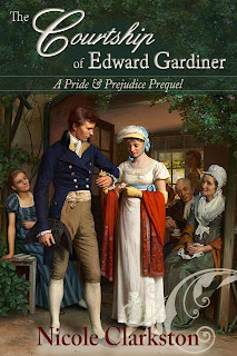 Book cover: The Courtship of Edward Gardiner by Nicole Clarkston