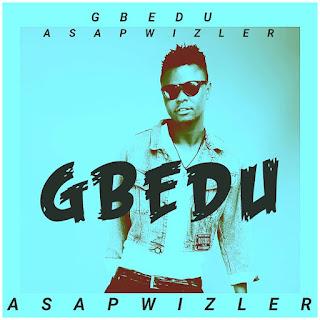 Asapwizler - Gbedu
