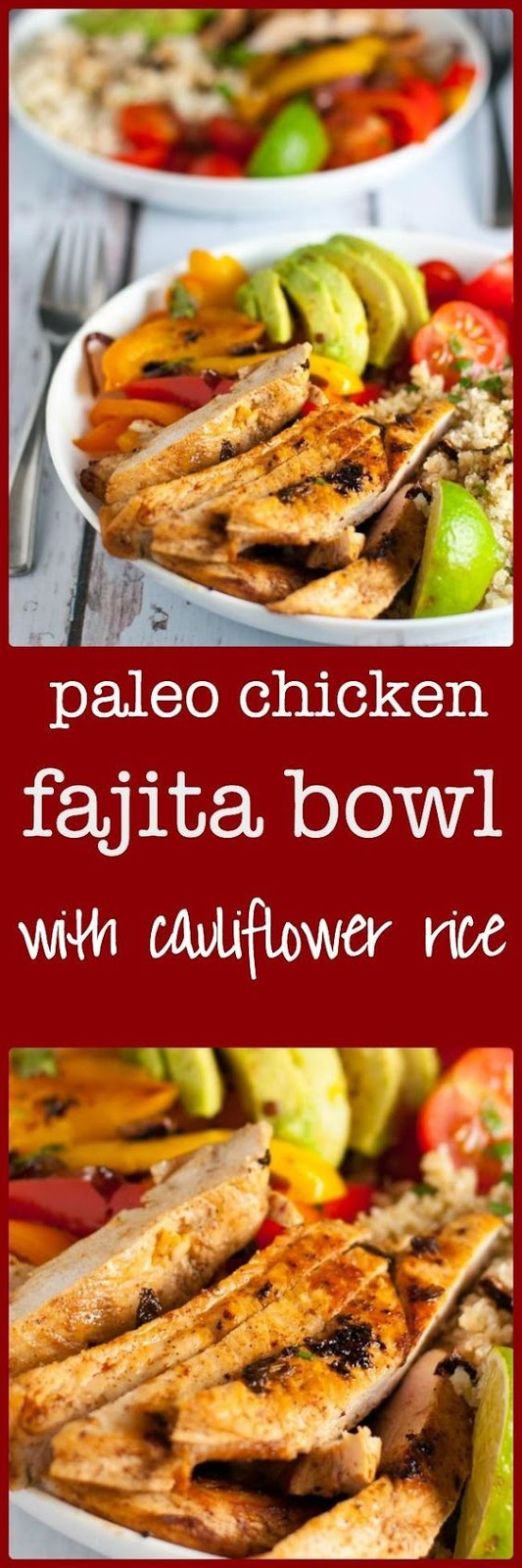 Chicken Fajita Bowl with Cauliflower Rice